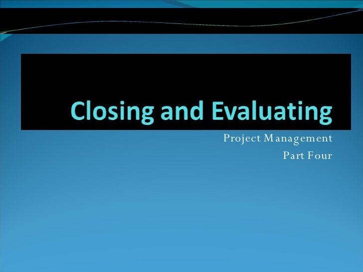 Project Management Part Four
