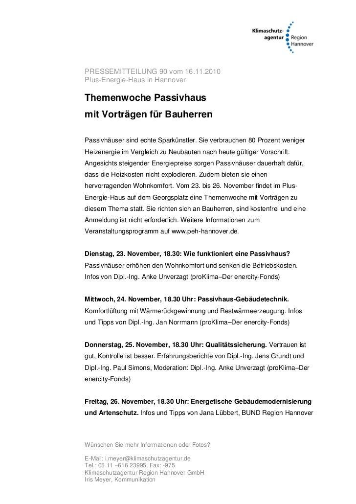 PRESSEMITTEILUNG 90 vom 16.11.2010Plus-Energie-Haus in HannoverThemenwoche Passivhausmit Vorträgen für BauherrenPassivhäus...