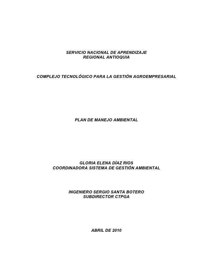 SERVICIO NACIONAL DE APRENDIZAJE                  REGIONAL ANTIOQUIA    COMPLEJO TECNOLÓGICO PARA LA GESTIÓN AGROEMPRESARI...