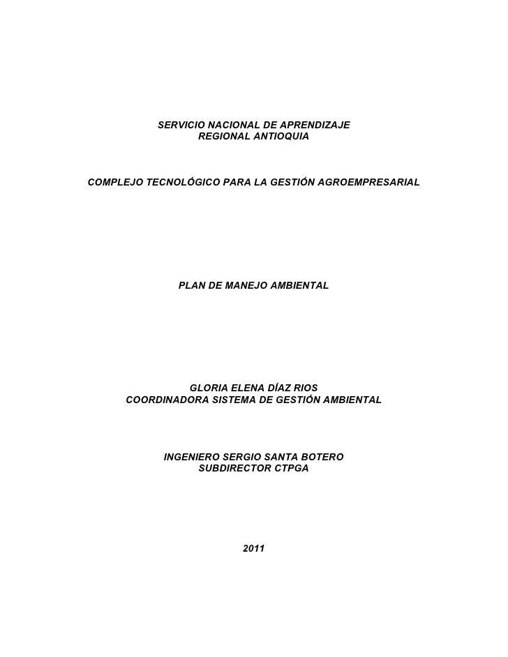 SERVICIO NACIONAL DE APRENDIZAJE                 REGIONAL ANTIOQUIACOMPLEJO TECNOLÓGICO PARA LA GESTIÓN AGROEMPRESARIAL   ...