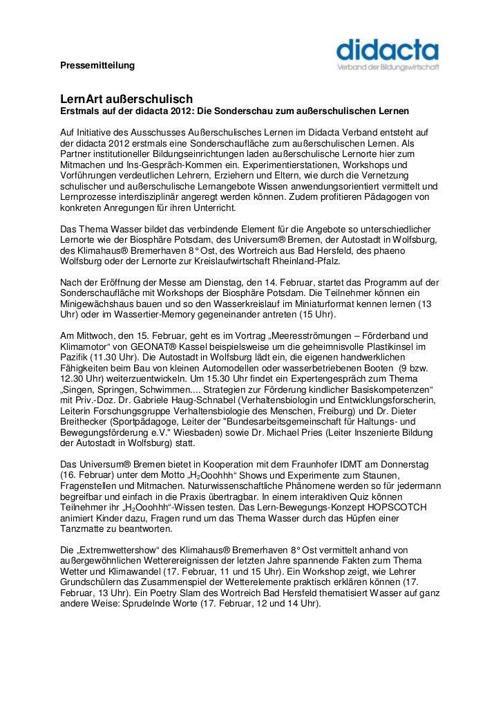 PressemitteilungLernArt außerschulischErstmals auf der didacta 2012: Die Sonderschau zum außerschulischen LernenAuf Initia...