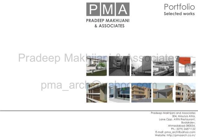 Pradeep Makhijani & Associates pma_arch@yahoo.com