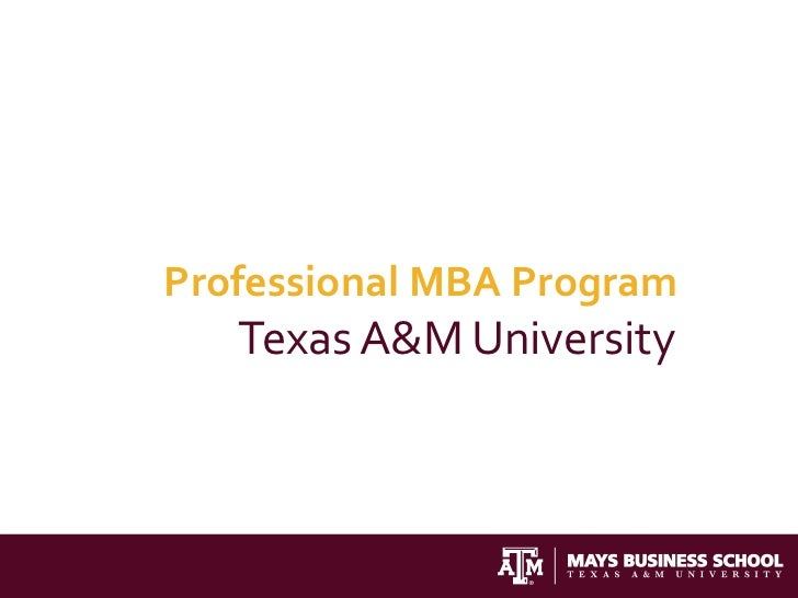 Professional MBA Program   Texas A&M University