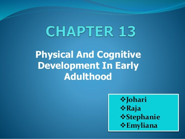 Early adulthood physical development