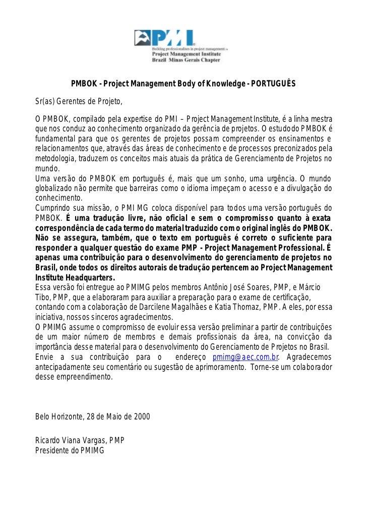 PMBOK - Project Management Body of Knowledge - PORTUGUÊSSr(as) Gerentes de Projeto,O PMBOK, compilado pela expertise do PM...