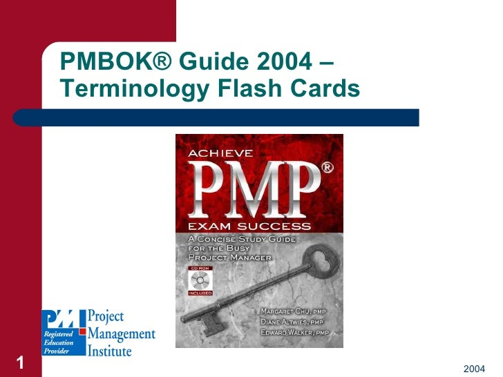 PMBOK ®  Guide 2004 – Terminology Flash Cards