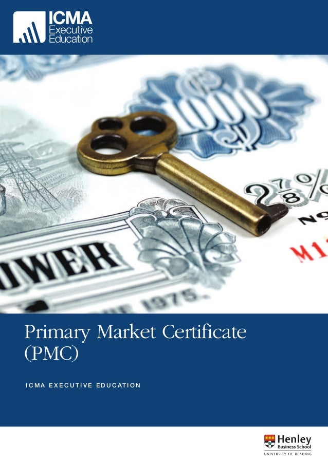 Primary Market Certificate (PMC) - London