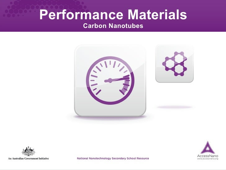 Performance Materials      Carbon Nanotubes
