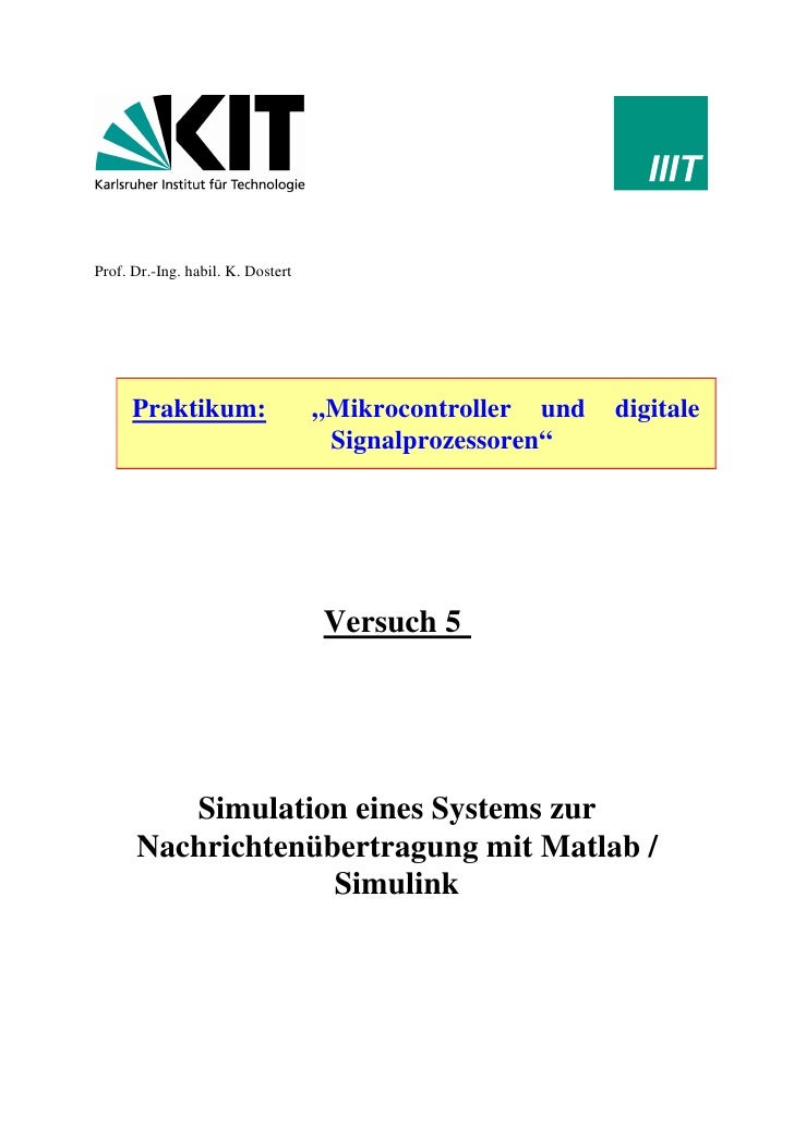"Prof. Dr.-Ing. habil. K. Dostert           Praktikum:                   ""Mikrocontroller und   digitale                   ..."