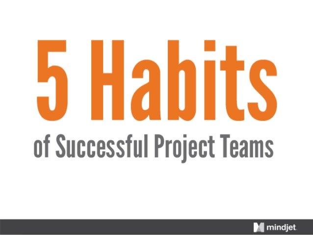5 Habits of Successful Project Teams