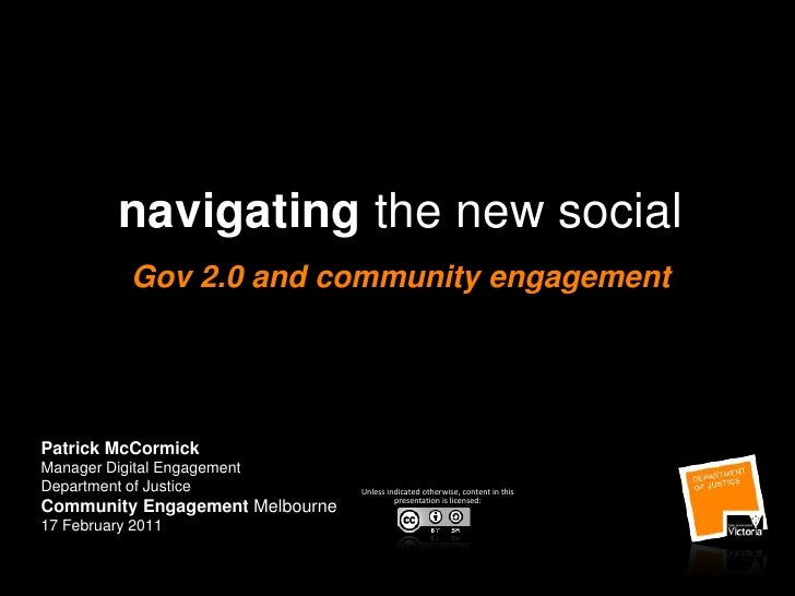 navigating the new social: Gov 2.0 and community engagement