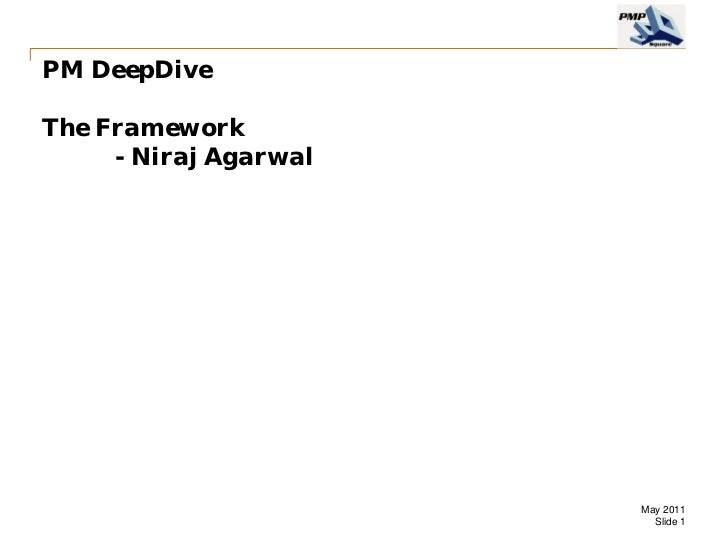 Pm deep dive   the framework