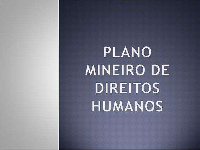 Plano Mineiro de Direitos Humanos - PMDH