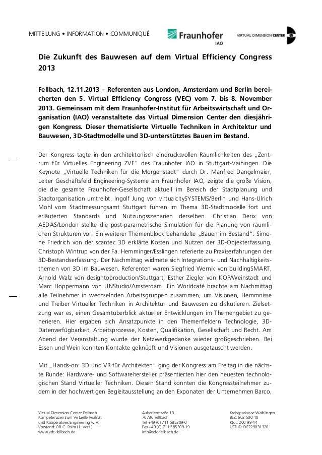 MITTEILUNG • INFORMATION • COMMUNIQUÉ  Die Zukunft des Bauwesen auf dem Virtual Efficiency Congress 2013 Fellbach, 12.11.2...