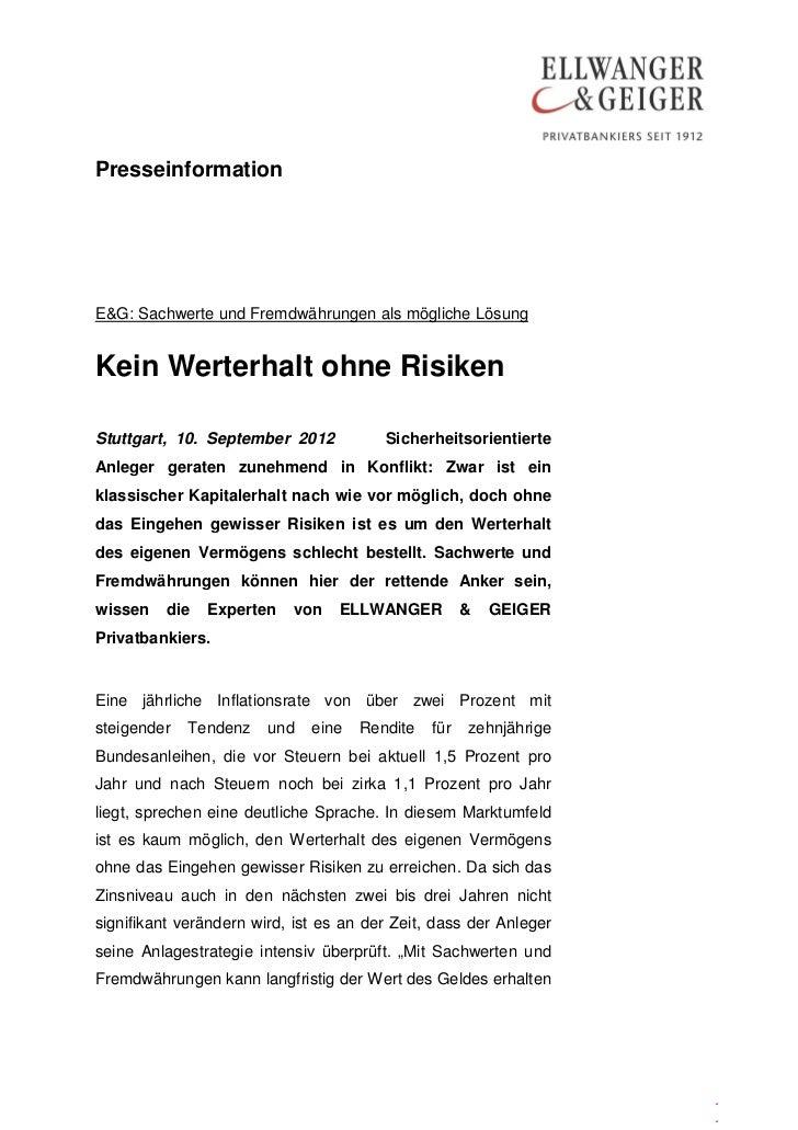 PresseinformationE&G: Sachwerte und Fremdwährungen als mögliche LösungKein Werterhalt ohne RisikenStuttgart, 10. September...