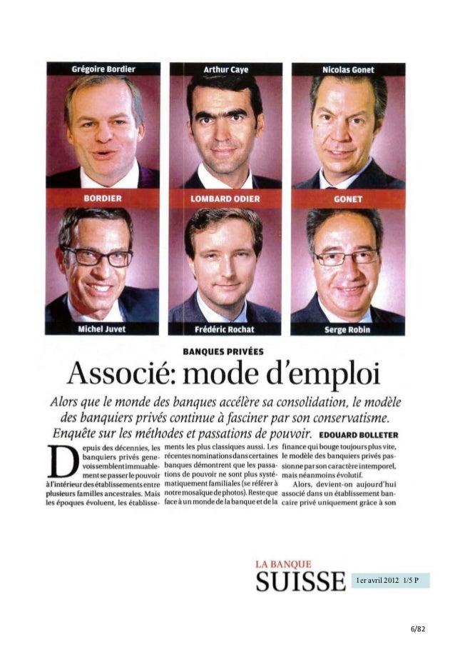 BANQUES PRIVÉES      Associé: mode demploi Alors que le monde des banques accélère sa consolidation, le modèle   des banqu...