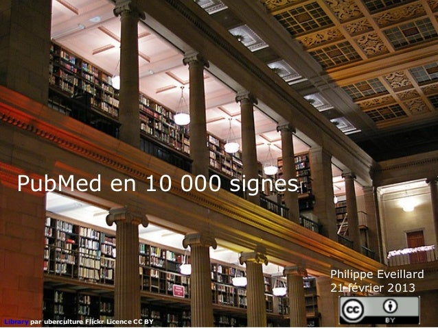 PubMed en 10 000 signes                                               Philippe Eveillard                                  ...