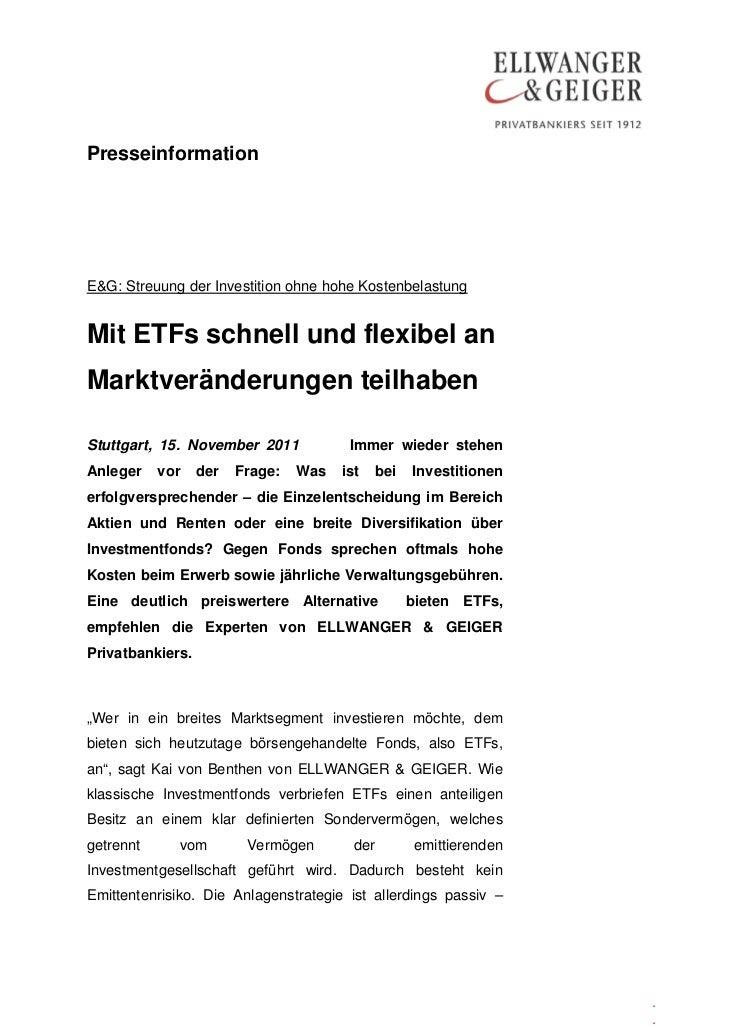 PresseinformationE&G: Streuung der Investition ohne hohe KostenbelastungMit ETFs schnell und flexibel anMarktveränderungen...