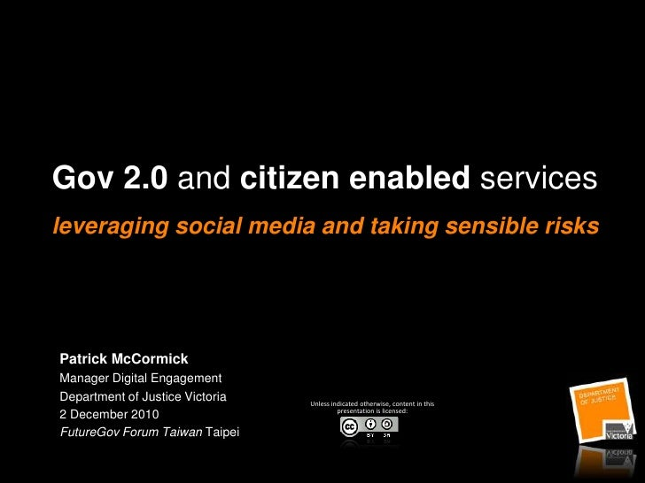 Gov 2.0 and citizen enabled services: leveraging social media and taking sensible risks