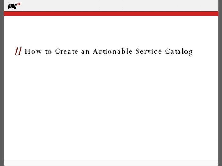 //  How to Create an Actionable Service Catalog