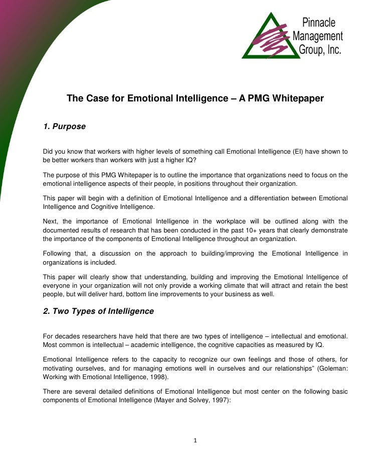 The Case for Emotional Intelligence – A PMG Whitepaper  1. Purpose  Did you know that workers with higher levels of someth...