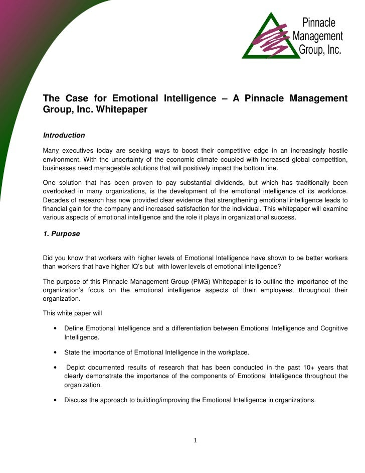 The Case for Emotional Intelligence – A Pinnacle Management Group, Inc. Whitepaper  Introduction  Many executives today ar...