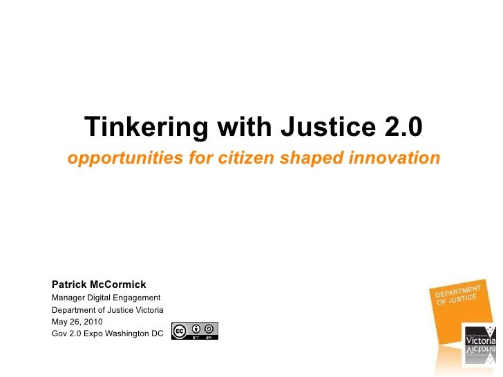 Tinkering with Justice 2.0: opportunities for citizen shaped innovation