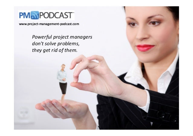 PM_Humor_Powerful Project Managers don't Solve Problems...