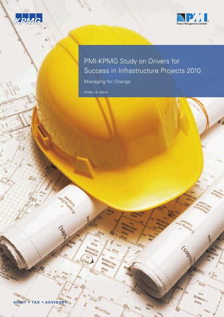 Pmi kpmg study on drivers for success in inrastructure projects 2010