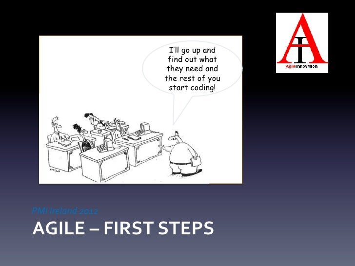 PMI Ireland Annual Conference 2012 - Agile First Steps