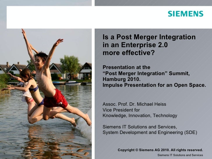 "Is a Post Merger Integration  in an Enterprise 2.0  more effective? Presentation at the  ""Post Merger Integration"" Summit,..."
