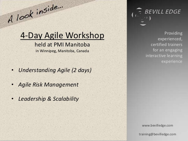 Providing   4-Day Agile Workshop                             experienced,         held at PMI Manitoba                   c...