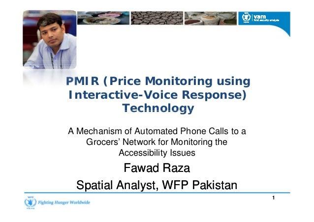 PMIR (Price Monitoring using Interactive-Voice Response) Technology