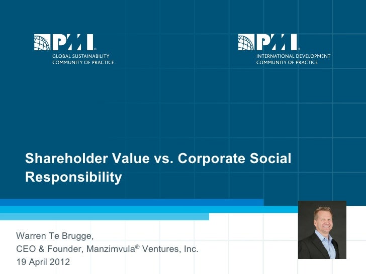 Shareholder Value or Corporate Social Responsibility