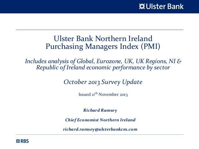 UlsterBankNorthernIreland PurchasingManagersIndex(PMI) IncludesanalysisofGlobal,Eurozone,UK,UKRegions,NI&...