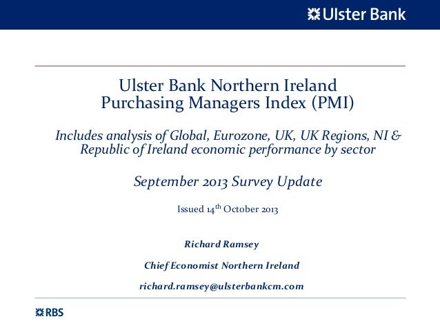 Ulster Bank Northern Ireland  Purchasing Managers Index (PMI) Includes analysis of Global, Eurozone, UK, UK Regions, NI & ...