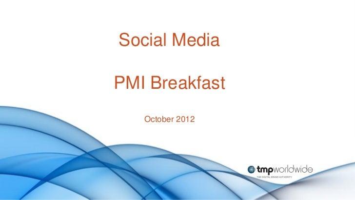 Social MediaPMI Breakfast   October 2012