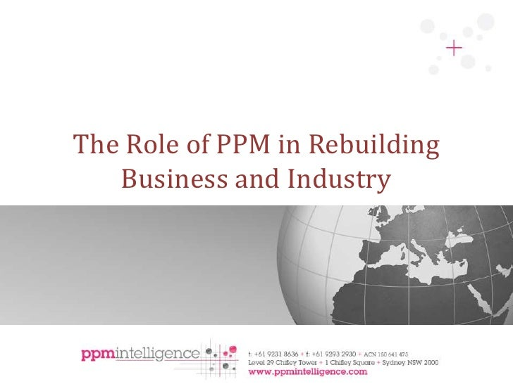 The Role of PPM in Rebuilding Business and Industry<br />