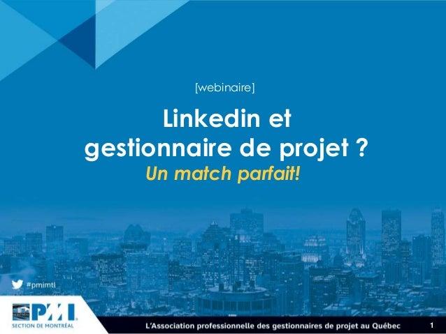 1 Linkedin et gestionnaire de projet ? Un match parfait! [webinaire]