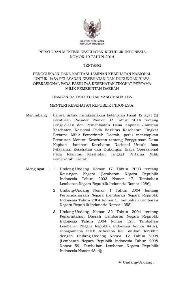 PERATURAN MENTERI KESEHATAN REPUBLIK INDONESIA NOMOR 19 TAHUN 2014 TENTANG PENGGUNAAN DANA KAPITASI JAMINAN KESEHATAN NASI...