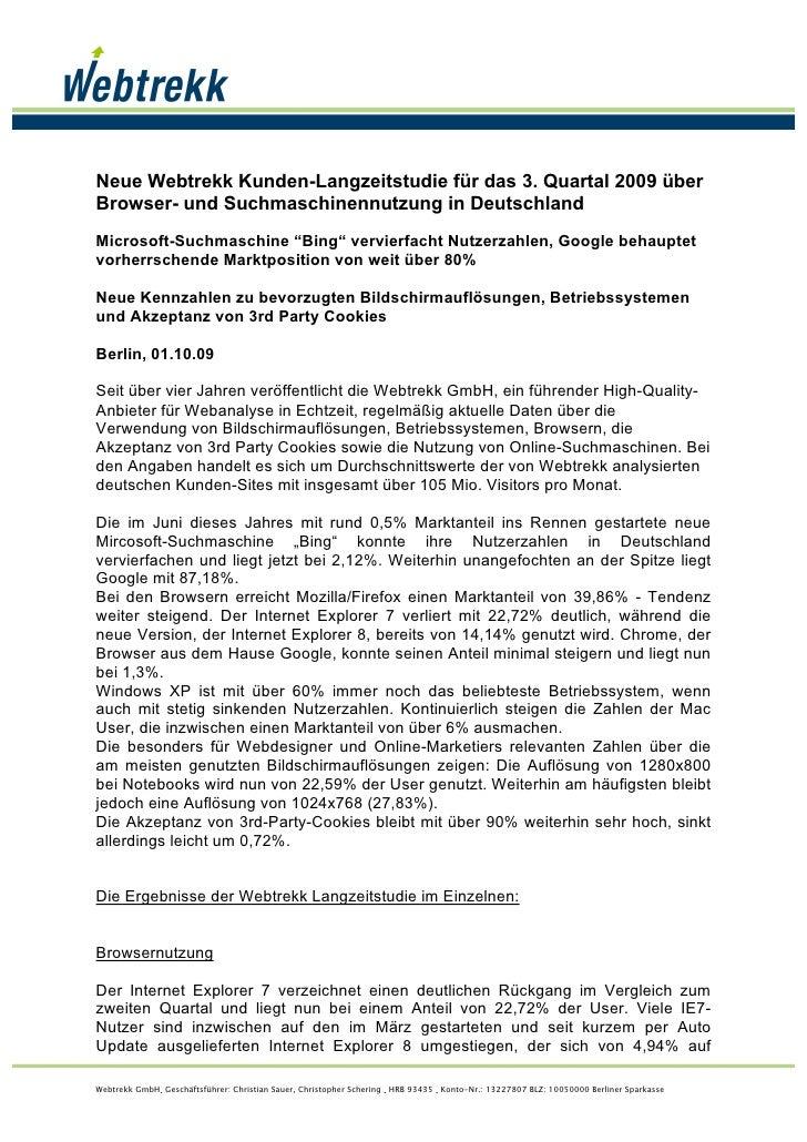 Neue Webtrekk Kunden-Langzeitstudie für das 3. Quartal 2009 über Browser- und Suchmaschinennutzung in Deutschland Microsof...