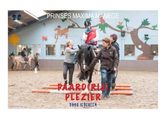 Prinses Maxima Manege Presentatie