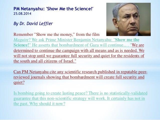 PM Netanyahu -  Show me the science