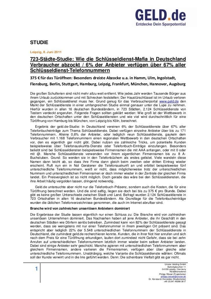 STUDIELeipzig, 8. Juni 2011723-Städte-Studie: Wie die Schlüsseldienst-Mafia in DeutschlandVerbraucher abzockt / 6% der Anb...