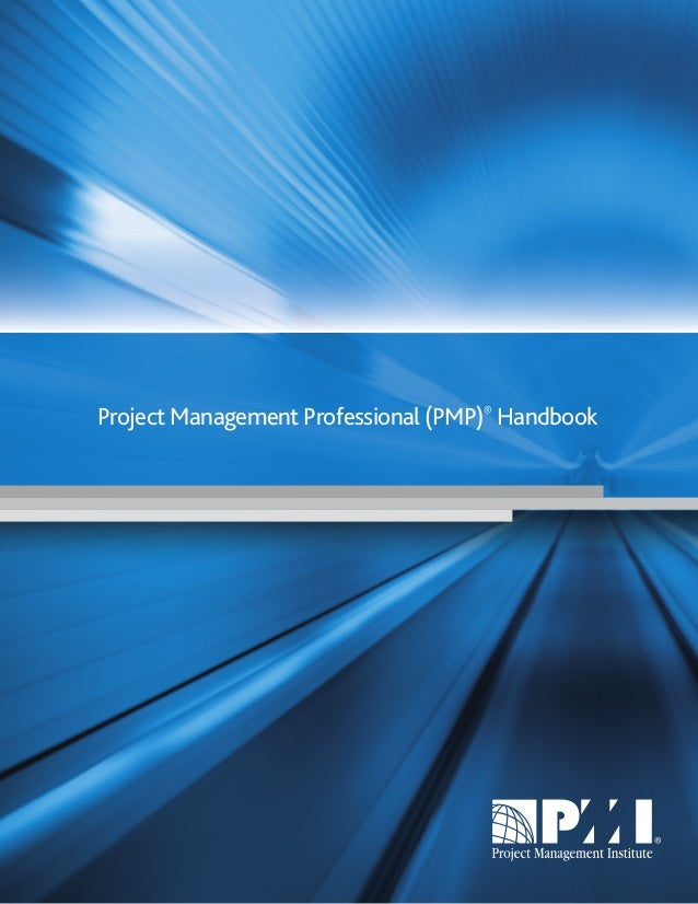 Project Management Professional (PMP)® Handbook