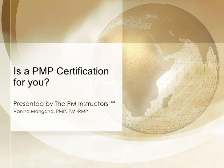 PMP Informational Presentation