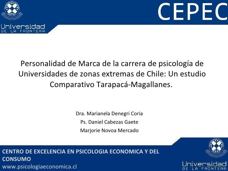 Personalidad de Marca de la carrera de psicología de Universidades de zonas extremas de Chile: Un estudio Comparativo Tara...
