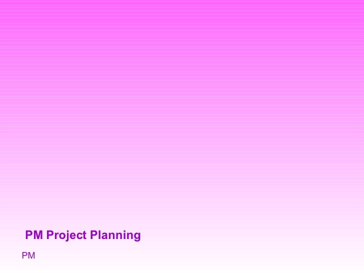 Pm Project Planning