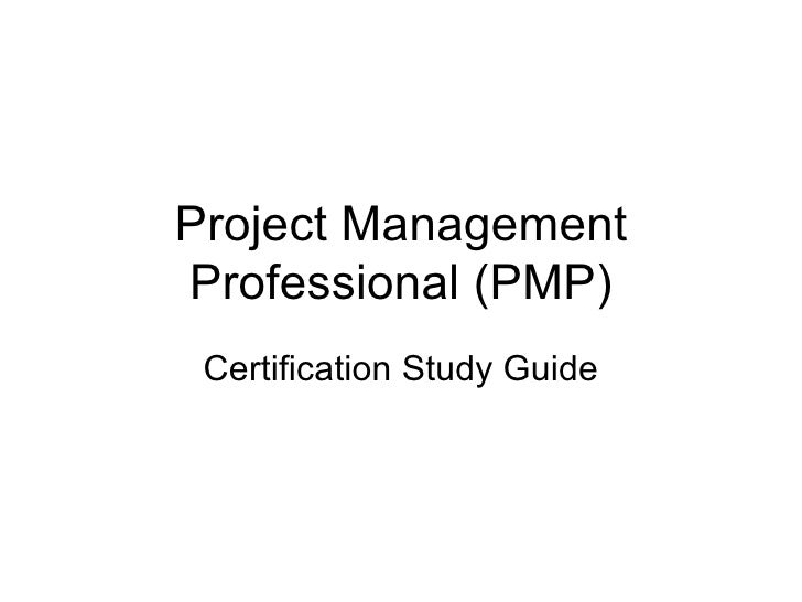 Project Management Professional (PMP) Certification Study Guide