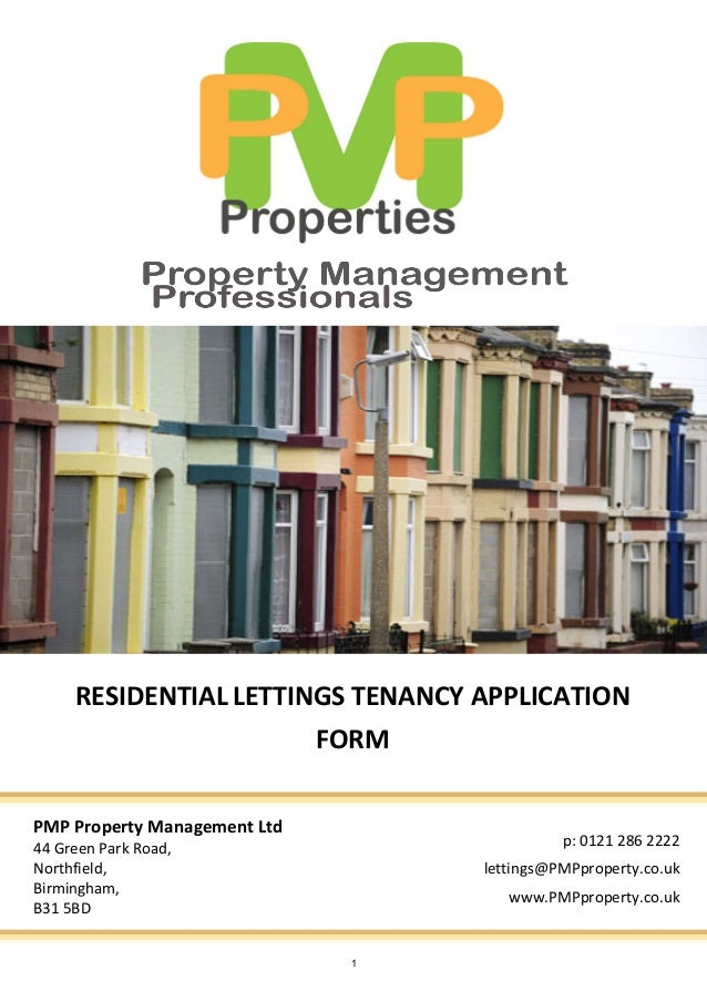 RESIDENTIAL LETTINGS TENANCY APPLICATION                              FORMPMP Property Management Ltd44 Green Park Road,  ...